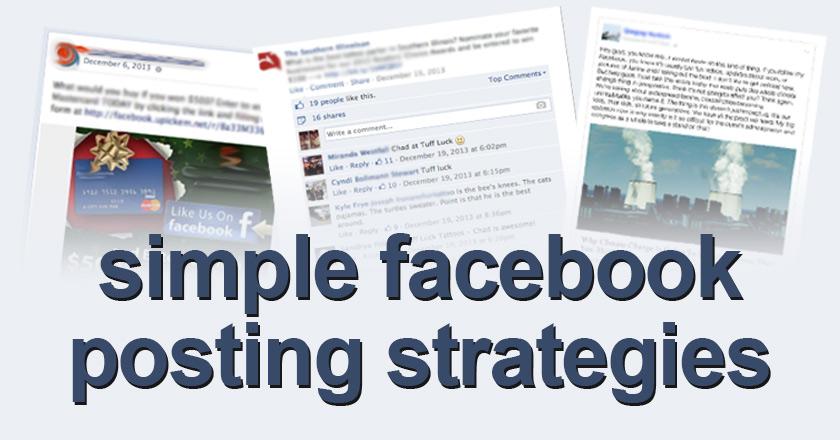simple facebook posting strategies
